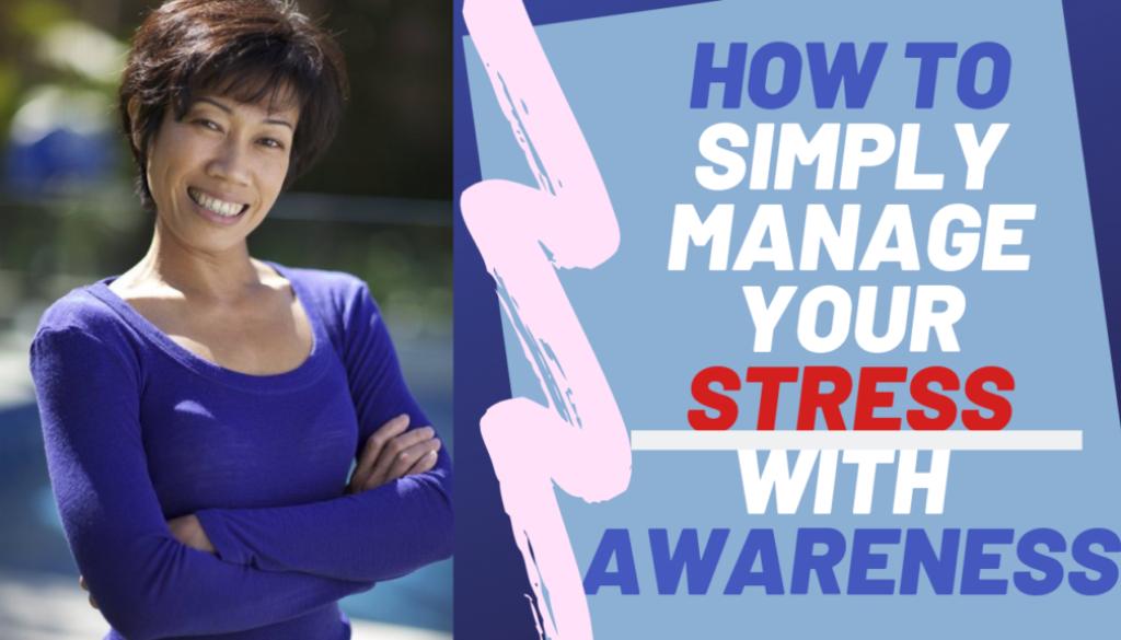 ManageYourStressWithAwareness-Eng